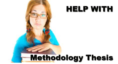 How To Write The Methodology Section Of A Dissertation